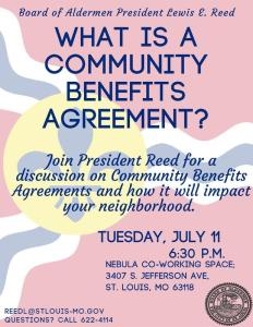 Tuesday fake community benefits agreements meeting 7th ward st board president lewis reed is sponsoring a meeting on community benefits agreement 630 pm tuesday july 11th at nebula 3407 s jefferson platinumwayz
